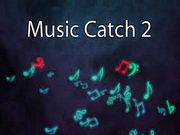 Play Music Catch 2
